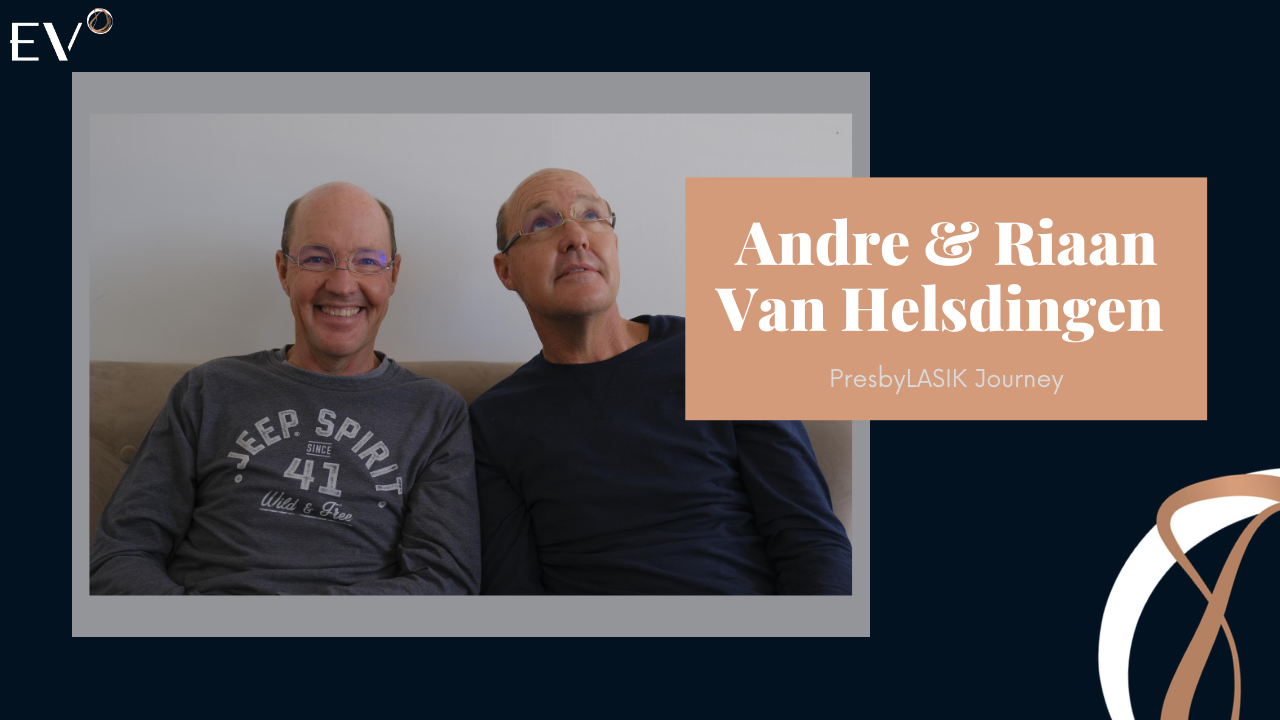 The Van Helsdingen Twins and their PresbyLasik Journey